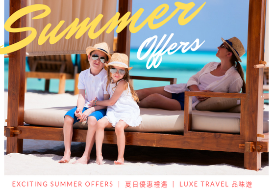Summer Offer, Luxe Travel, Summer Holiday