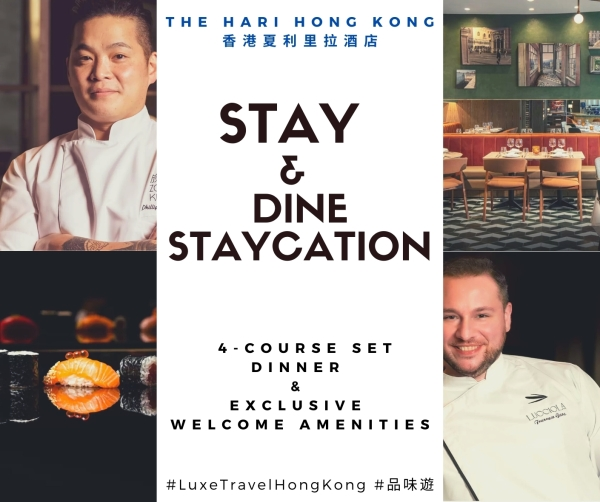 Enjoy 4-course set dinner and exclusive welcome amenities | The Hari Stay & Dine Staycation Offer | The Hari Hong Kong